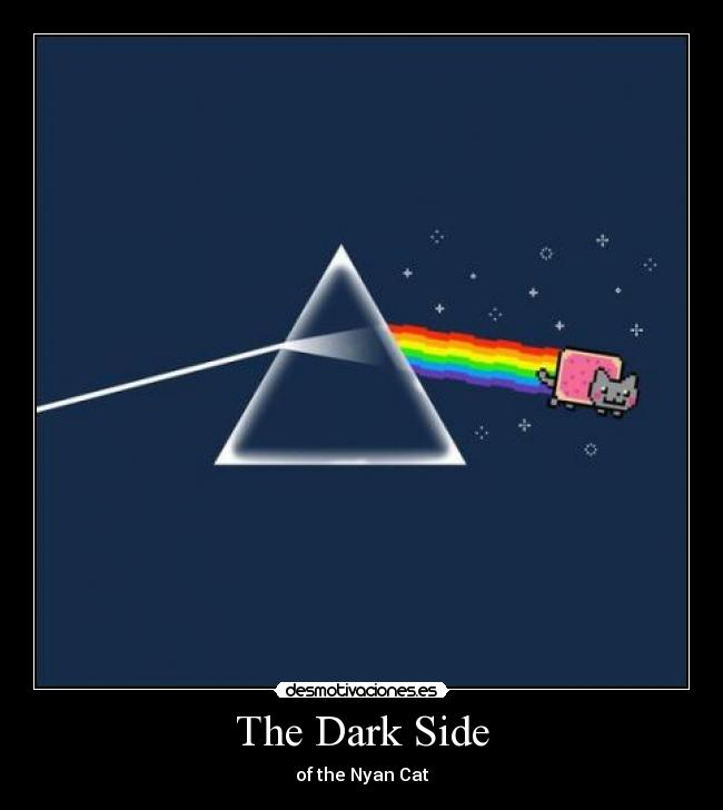 The Dark Side - of the Nyan Cat