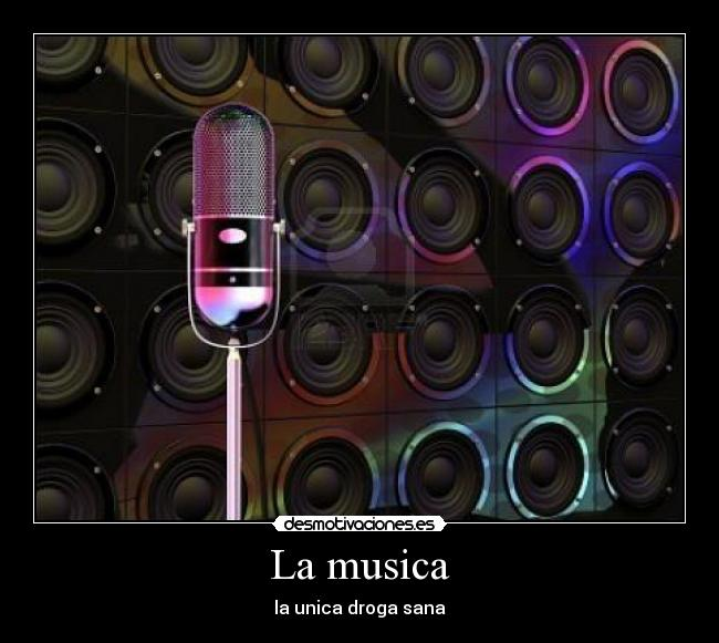 La musica - la unica droga sana