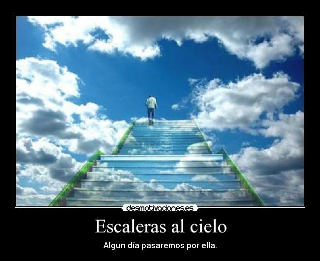 Pin escalera al cielo picture by gastrolxv3 photobucket on for Imagenes escaleras