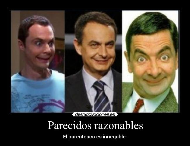 Parecidos razonables - El parentesco es innegable-