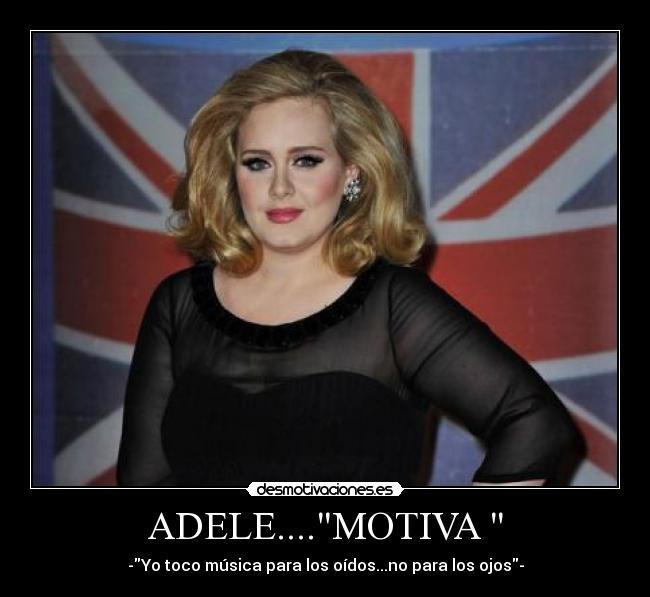 ADELE....MOTIVA