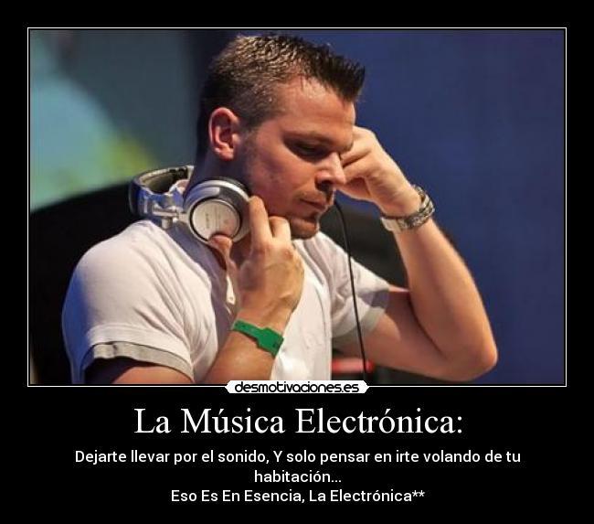 carteles musica electronica musica atb beats desmotivaciones