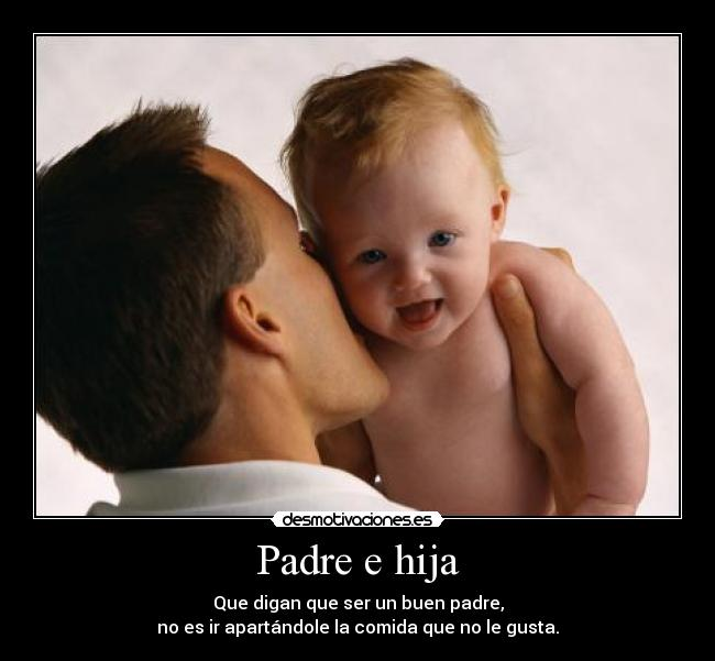 carteles padre padre desmotivaciones