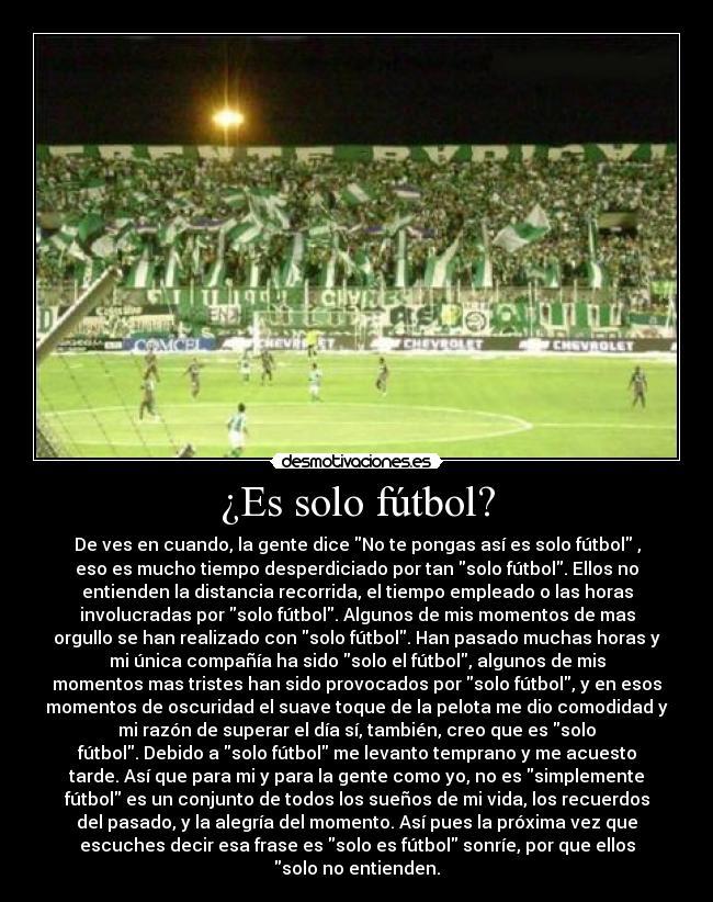 carteles futbol solo futbol desmotivaciones ea7efbc800450