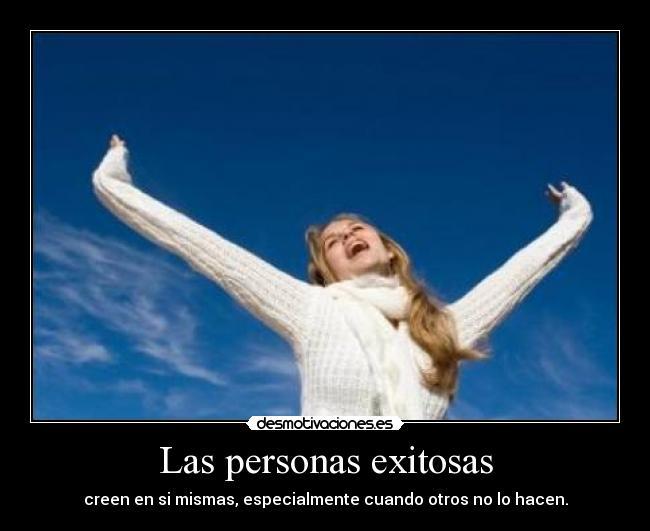 Frases De Personas Exitosas: Las Personas Exitosas