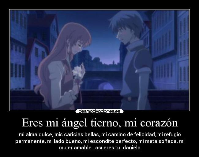 Eres Mi ángel Tierno Mi Corazón Desmotivaciones