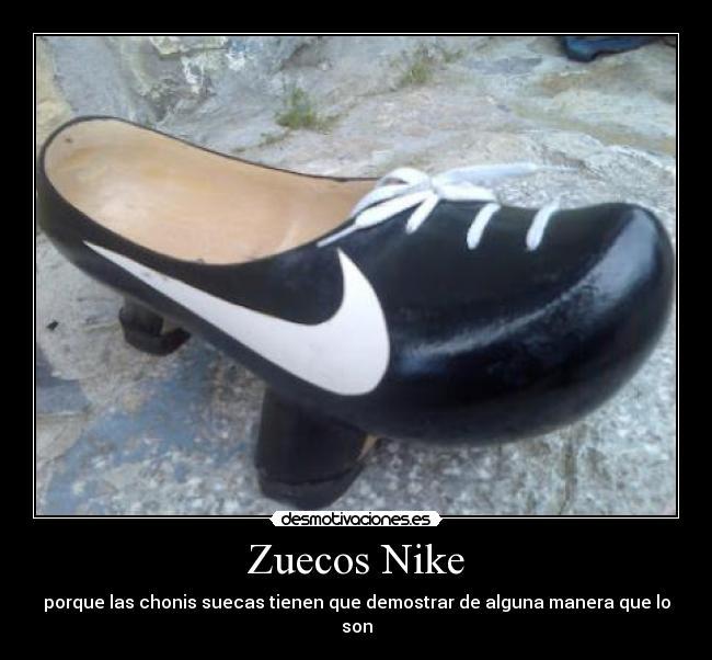 comprar popular db95a 483bf Zuecos Nike | Desmotivaciones