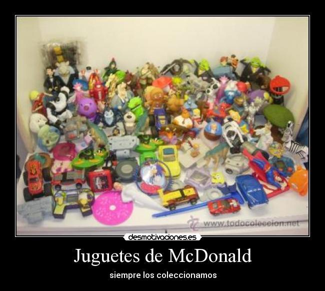 De McdonaldDesmotivaciones McdonaldDesmotivaciones Juguetes De Juguetes McdonaldDesmotivaciones De Juguetes OvmN0wn8yP
