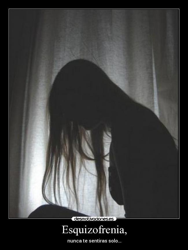 Esquizofrenia, | Desmotivaciones