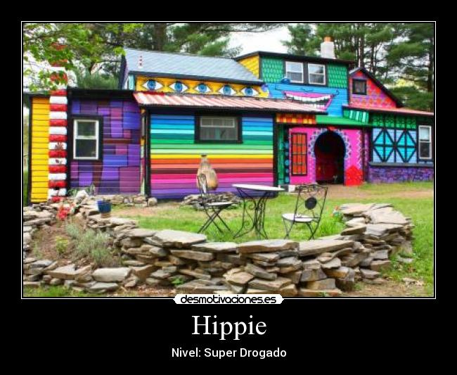 Hippie desmotivaciones for Casas hippies