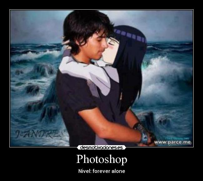 Photoshop - Nivel: forever alone