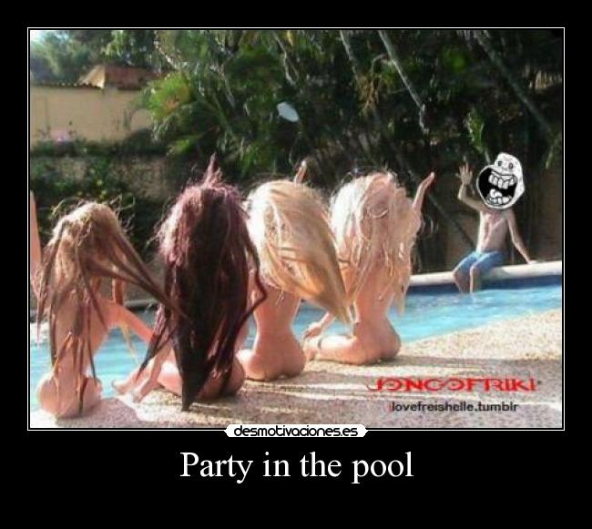 Party in the pool -