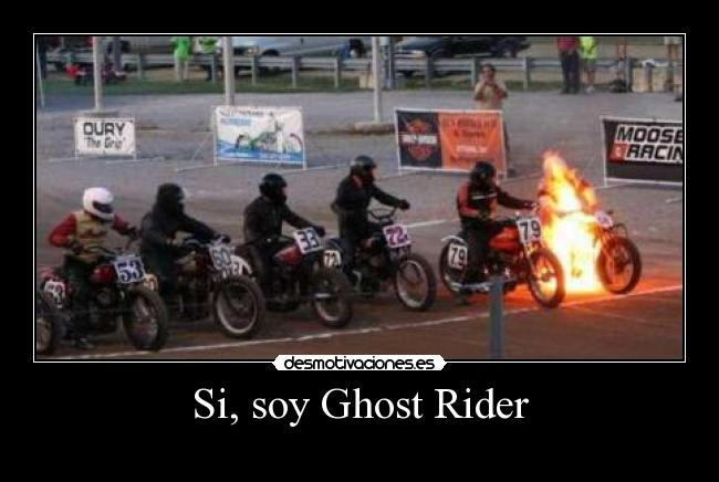 Si, soy Ghost Rider -
