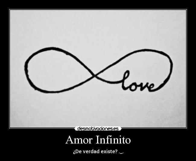 Amor Infinito | Desmotivaciones