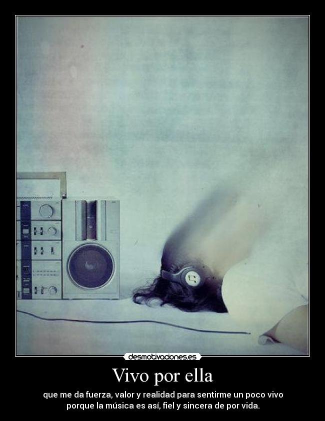carteles vivo por ella musica desmotivaciones