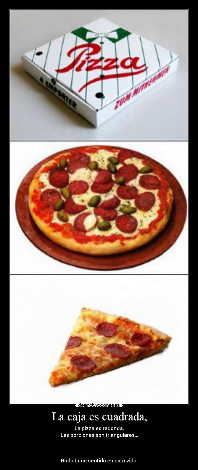 carteles pizza redonda cuadrada caja porcion desmotivaciones