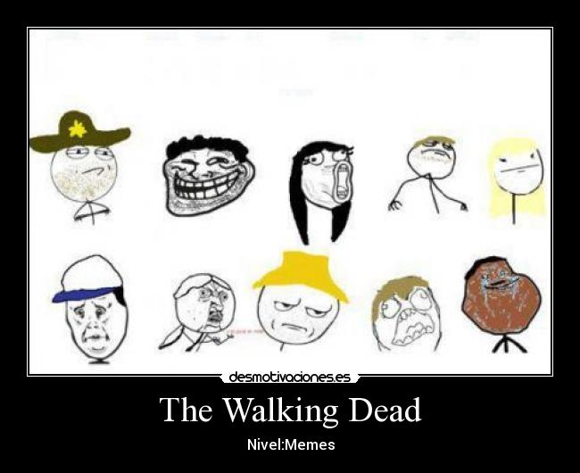 The Walking Dead - Nivel:Memes