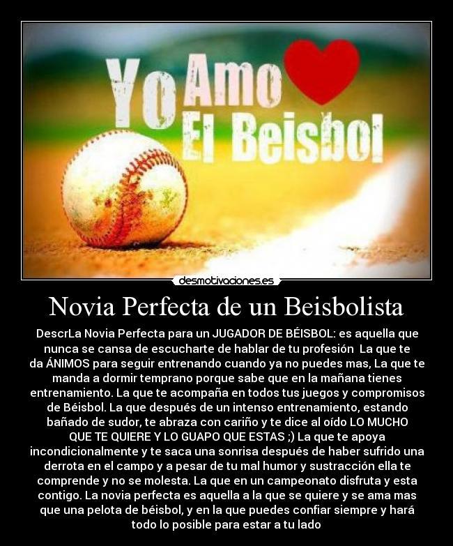 Novia Perfecta De Un Beisbolista Desmotivaciones