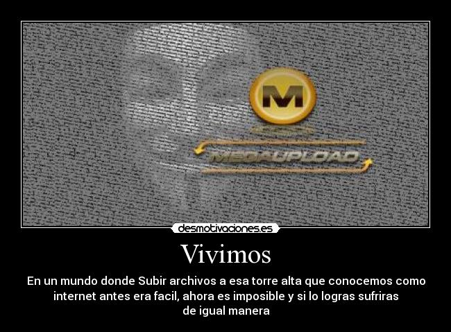 carteles megaupload anonymous internet torre ilegal desmotivaciones