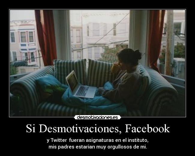 carteles desmotivaciones facebook desmotivaciones facebook twitter orgullo instituto asignaturas nuevo desmotivaciones