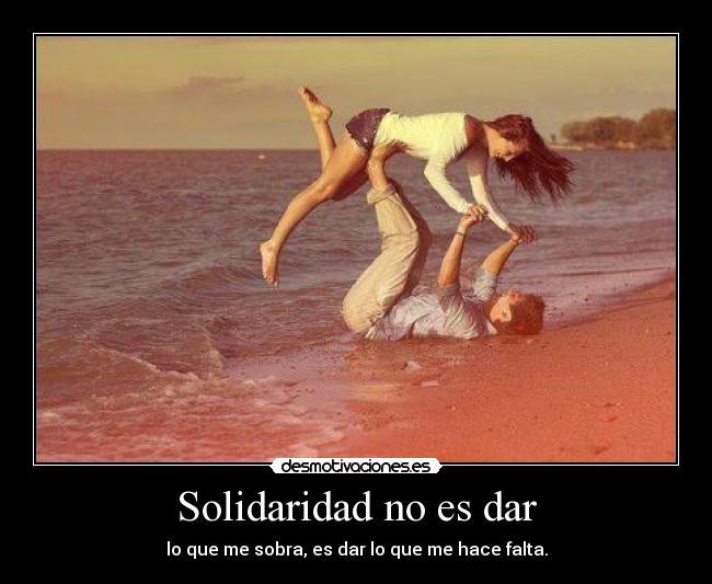 Solidaridad-no-es-dar