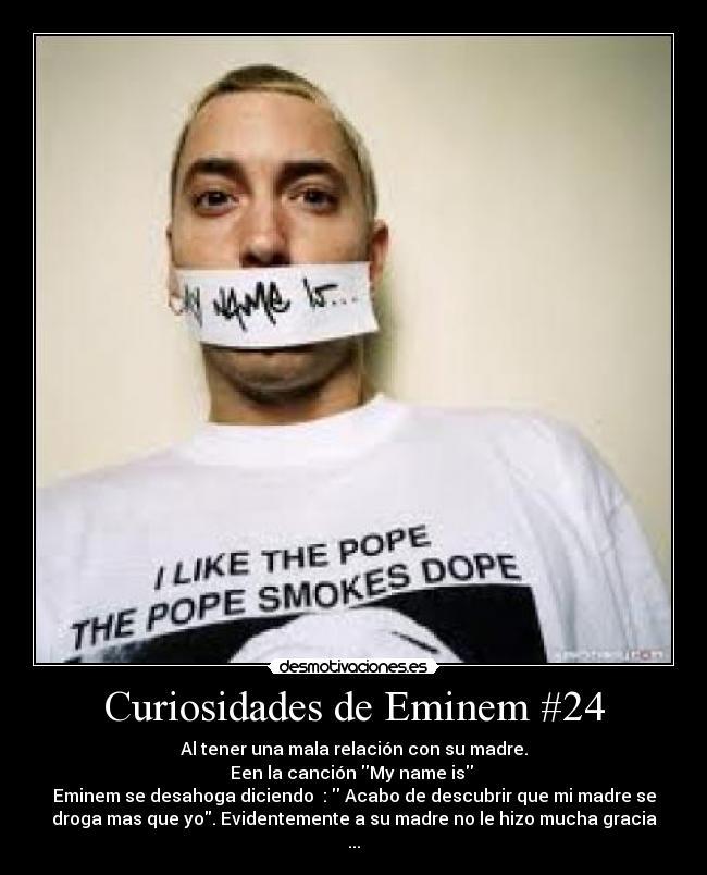 Curiosidades de Eminem #24 | Desmotivaciones