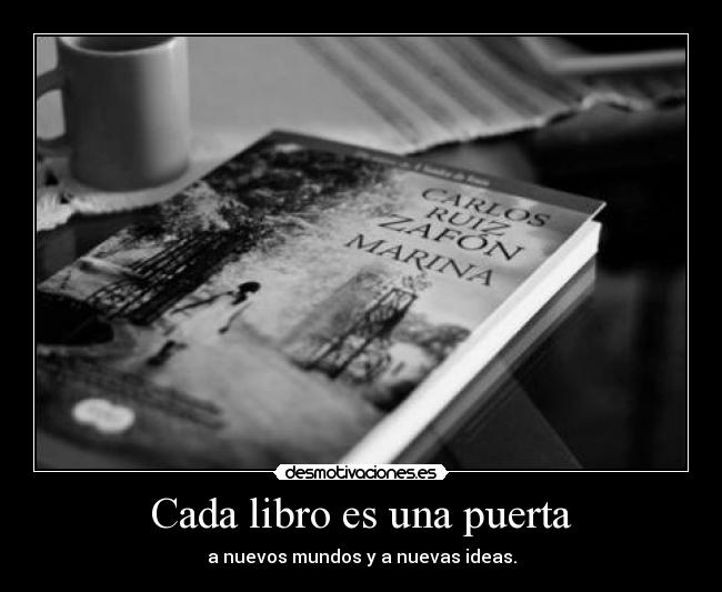 Cada libro es una puerta | Desmotivaciones