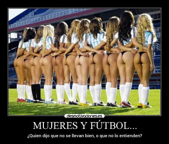 carteles futbol futbol mujeres sexys entender bien seleccion femenil cancha estadio hombres desmotivaciones
