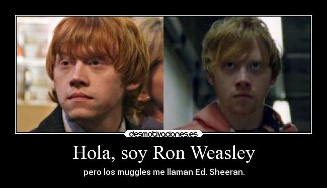 Ed sheeran as ron weasley
