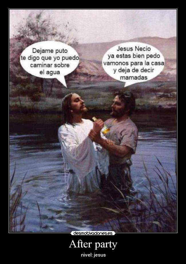 After party - nivel: jesus