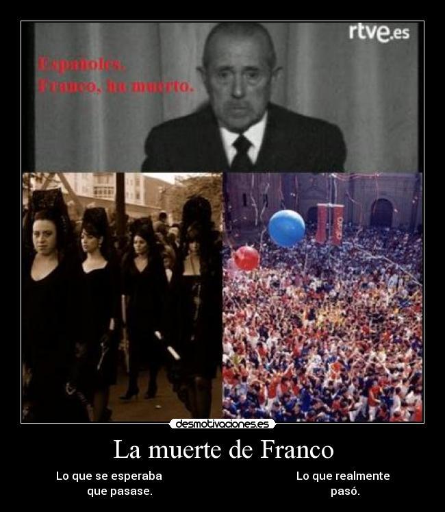 De Historia No Me Rio De Ella Simplemente Lo Recalco Franco Muerte