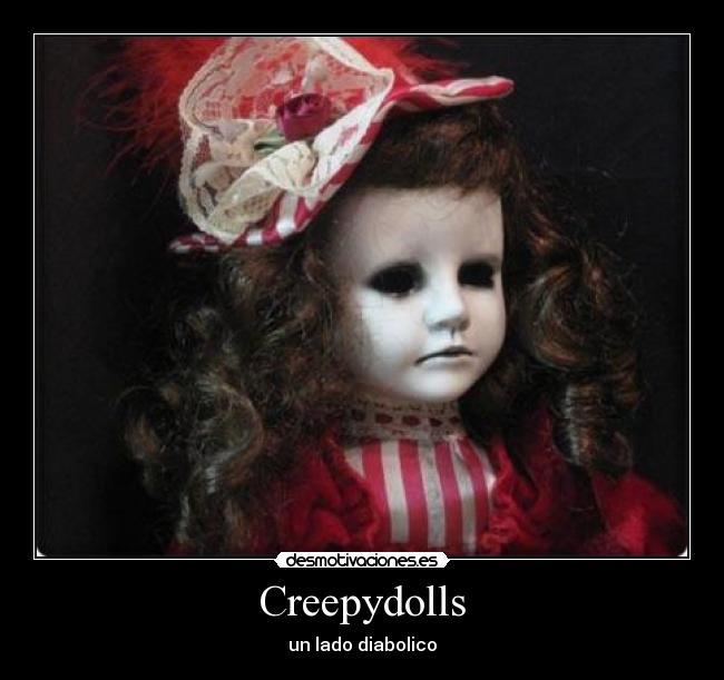 Creepydolls desmotivaciones - Porcelana celos ...