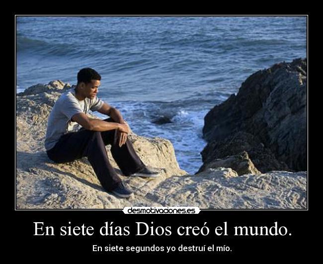 En siete d as dios cre el mundo desmotivaciones for En 7 dias dios creo el mundo