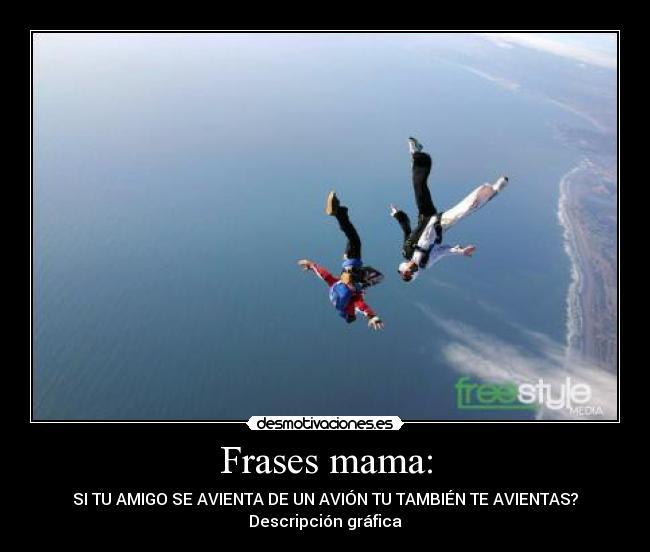 Frases Mama Desmotivaciones