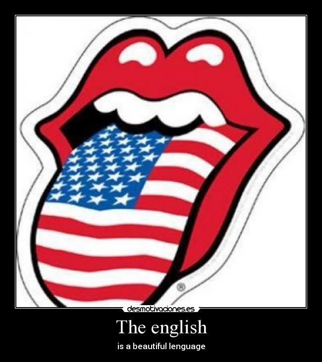 The english - is a beautiful lenguage