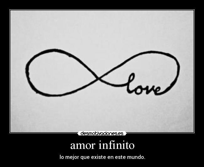 amor infinito - desmotivaciones.