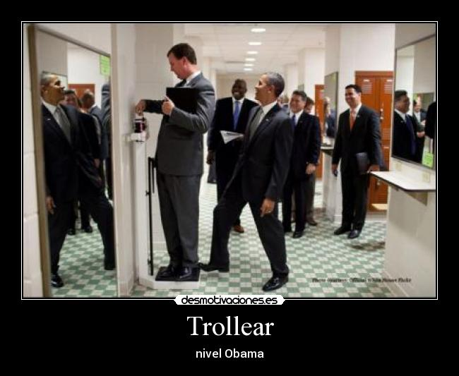 Trollear - nivel Obama