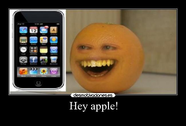 Hey apple! -