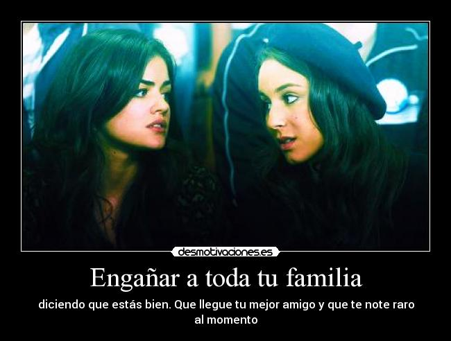 carteles familia pretty little liars desmotivaciones