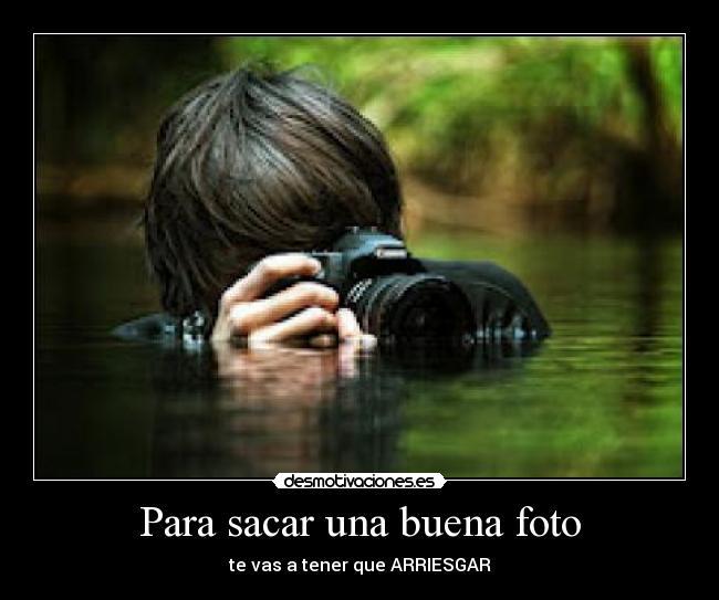 Como sacar una buena foto (Principiantes)