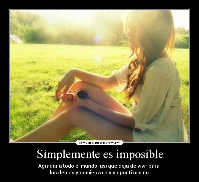Simplemente es imposible