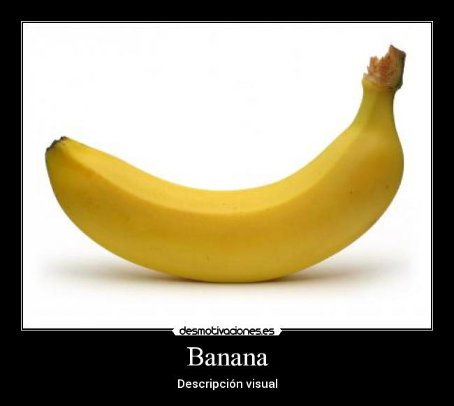 Banana - Descripción visual