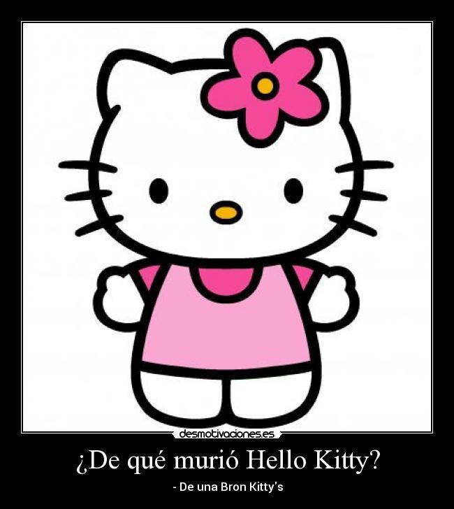 De Que Murio Hello Kitty Desmotivaciones