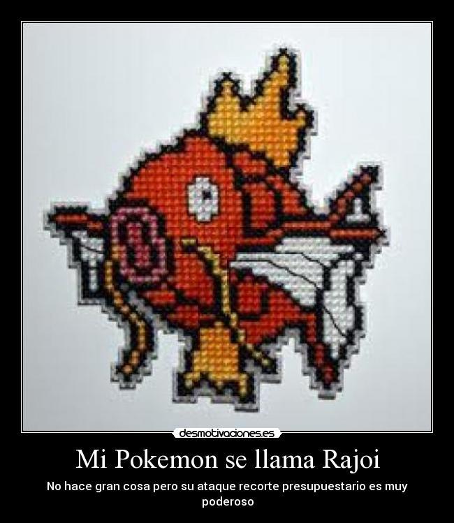 carteles pokemon politica rajoi pokemon mayicard risa anime series amor justicia rajoi zapatero top10 desmotivaciones