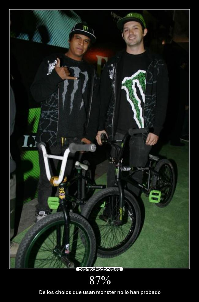 carteles monster energy cholos nacos desmotivaciones
