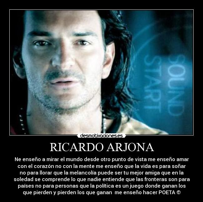 Ricardo Arjona Desmotivaciones