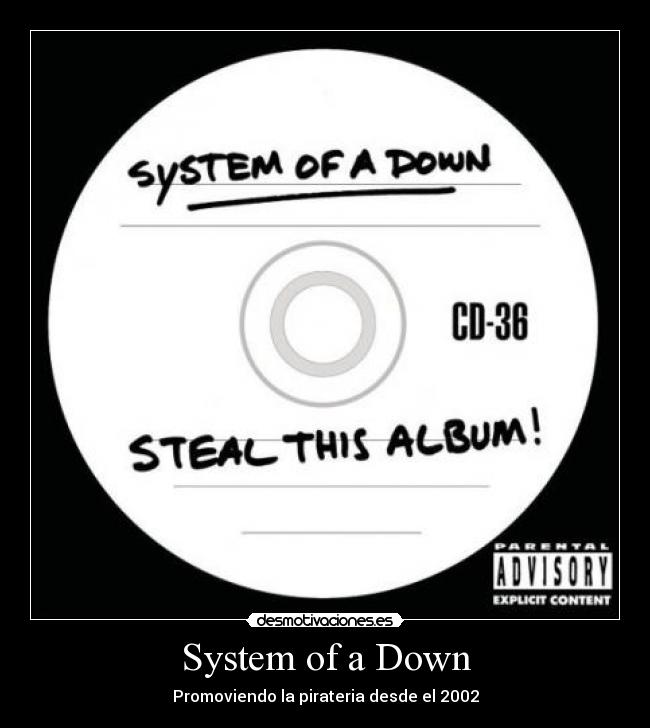 System of a Down - Promoviendo la pirateria desde el 2002