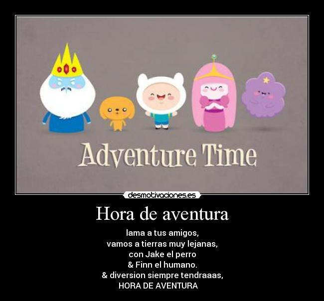carteles adverture time hora aventura desmotivaciones