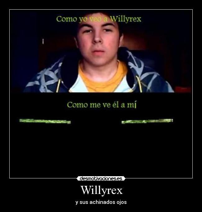 Imagenes De Willyrex Newhairstylesformen2014 Com