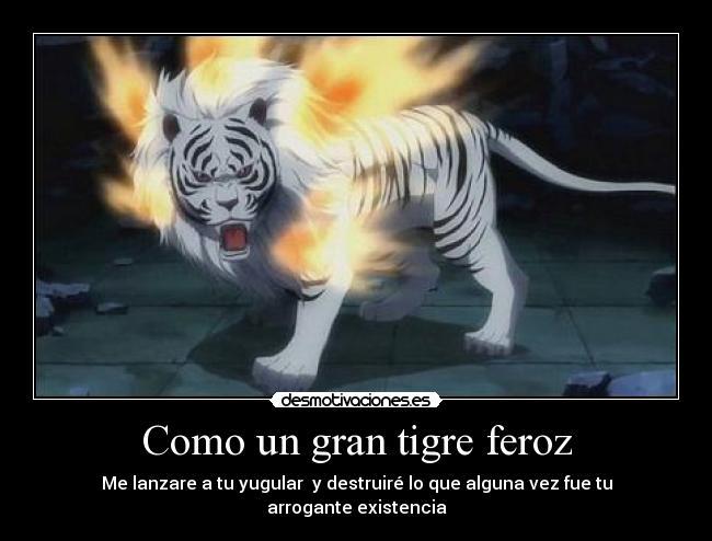 Como Un Gran Tigre Feroz